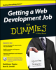 Getting a Web Development Job For Dummies (1118967763) cover image