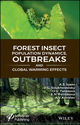 Forest Insect Population Dynamics, Outbreaks, And Global Warming Effects (1119406463) cover image