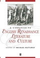 A Companion to English Renaissance Literature and Culture (1405106263) cover image