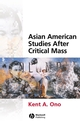 Asian American Studies After Critical Mass (1405115963) cover image