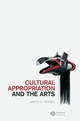 Cultural Appropriation and the Arts (1405176563) cover image