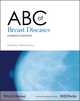ABC of Breast Diseases, 4th Edition (1444337963) cover image