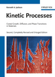 Kinetic Processes: Crystal Growth, Diffusion, and Phase Transitions in Materials, 2nd Edition (3527327363) cover image