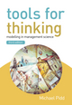 Tools for Thinking: Modelling in Management Science, 3rd Edition (EHEP000963) cover image
