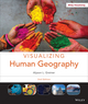 Visualizing Human Geography: At Home in a Diverse World, 2nd Edition (EHEP002963) cover image