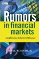 Rumors in Financial Markets: Insights into Behavioral Finance (0470031964) cover image