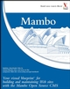Mambo: Your visual blueprint for building and maintaining Web sites with the Mambo Open Source CMS (0470040564) cover image