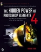 The Hidden Power of Photoshop Elements 4 (0470051264) cover image