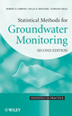 Statistical Methods for Groundwater Monitoring, 2nd Edition (0470164964) cover image