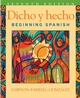 Dicho y hecho: Beginning Spanish, Desktop Edition, 7th Edition (0470248564) cover image