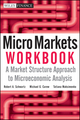 Micro Markets Workbook: A Market Structure Approach to Microeconomic Analysis (0470447664) cover image