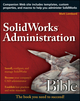 SolidWorks Administration Bible (0470537264) cover image