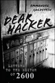 Dear Hacker: Letters to the Editor of 2600 (0470620064) cover image