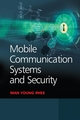 Mobile Communication Systems and Security (0470823364) cover image