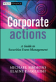 Corporate Actions: A Guide to Securities Event Management (0470870664) cover image