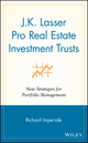 J.K. Lasser Pro Real Estate Investment Trusts: New Strategies for Portfolio Management (0471211664) cover image
