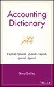 Accounting Dictionary: English-Spanish, Spanish-English, Spanish-Spanish  (0471265764) cover image