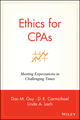 Ethics for CPAs: Meeting Expectations in Challenging Times (0471271764) cover image