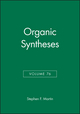 Organic Syntheses, Volume 76 (0471348864) cover image