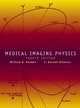 Medical Imaging Physics, 4th Edition (0471382264) cover image