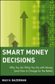 Smart Money Decisions: Why You Do What You Do with Money (and How to Change for the Better) (0471411264) cover image