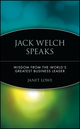 Jack Welch Speaks: Wisdom from the World's Greatest Business Leader (0471413364) cover image
