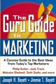 The Guru Guide to Marketing: A Concise Guide to the Best Ideas from Today's Top Marketers (0471434264) cover image