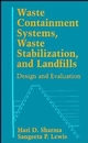 Waste Containment Systems, Waste Stabilization, and Landfills: Design and Evaluation (0471575364) cover image