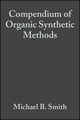 Compendium of Organic Synthetic Methods, Volume 6 (0471848964) cover image