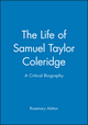The Life of Samuel Taylor Coleridge: A Critical Biography (0631187464) cover image
