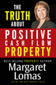 The Truth About Positive Cash Flow Property (0731404564) cover image
