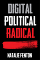 Digital, Political, Radical (0745650864) cover image