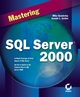 Mastering SQL Server 2000 (0782153364) cover image