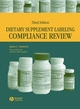 Dietary Supplement Labeling Compliance Review, 3rd Edition (0813804264) cover image