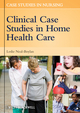 Clinical Case Studies in Home Health Care (0813811864) cover image