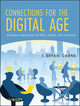 Connections for the Digital Age: Multimedia Communications for Mobile, Nomadic and Fixed Devices (1118054164) cover image