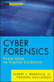 Cyber Forensics: From Data to Digital Evidence (1118273664) cover image