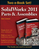 SolidWorks 2011 Parts and Assemblies Bible, Two-Volume Set (1118376064) cover image