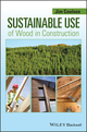 Sustainable Use of Wood in Construction (1118539664) cover image