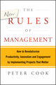 The New Rules of Management: How to Revolutionise Productivity, Innovation and Engagement by Implementing Projects That Matter  (1118606264) cover image