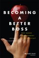 Becoming A Better Boss: Why Good Management is So Difficult (1118645464) cover image