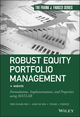Robust Equity Portfolio Management: Formulations, Implementations, and Properties using MATLAB, + Website (1118797264) cover image