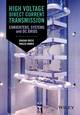 High Voltage Direct Current Transmission: Converters, Systems and DC Grids (1118846664) cover image
