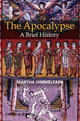 The Apocalypse: A Brief History (1405113464) cover image