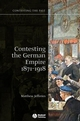 Contesting the German Empire 1871 - 1918 (1405129964) cover image