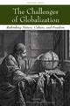 The Challenges of Globalization: Rethinking Nature, Culture, and Freedom (1405173564) cover image