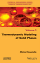 Thermodynamic Modeling of Solid Phases (1848218664) cover image