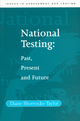 National Testing: Past, Present and Future (1854332864) cover image