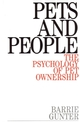Pets and People: The Psychology of Pet Ownership (1861561164) cover image