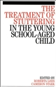 The Treatment of Stuttering in the Young School Aged Child (1861564864) cover image